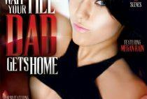 Wait Till Your Dad Gets Home Full XXX Movie