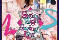 Swing High Swing Low Full XXX Movie