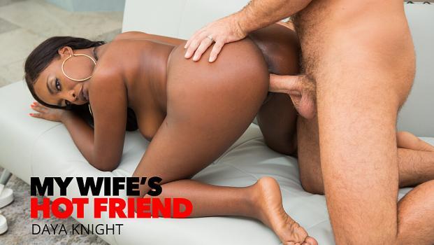 Daya Knight – My Wife's Hot Friend